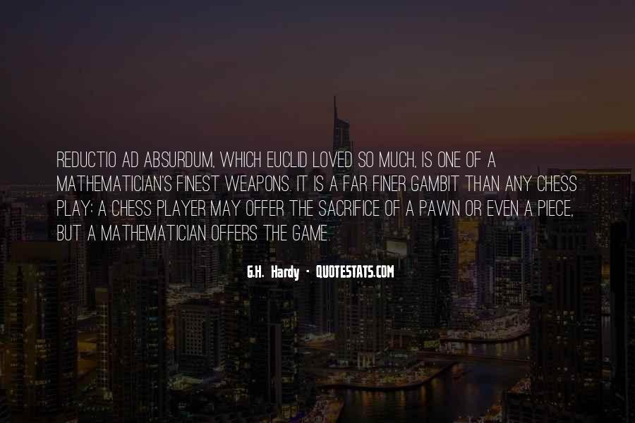 Pawn Sacrifice Quotes #1838569