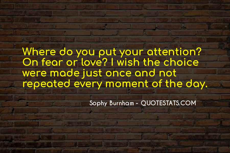 Pay Attention To Signs Quotes #1019597