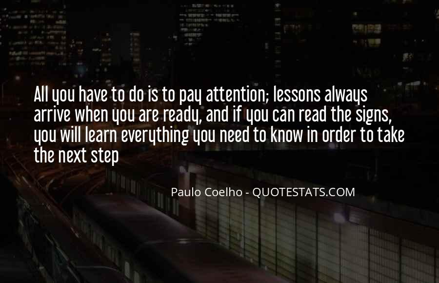 Pay Attention To Signs Quotes #1436946