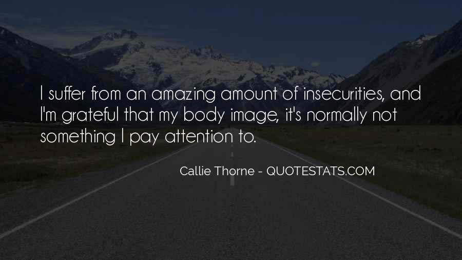 Pay More Attention To Me Quotes #29692