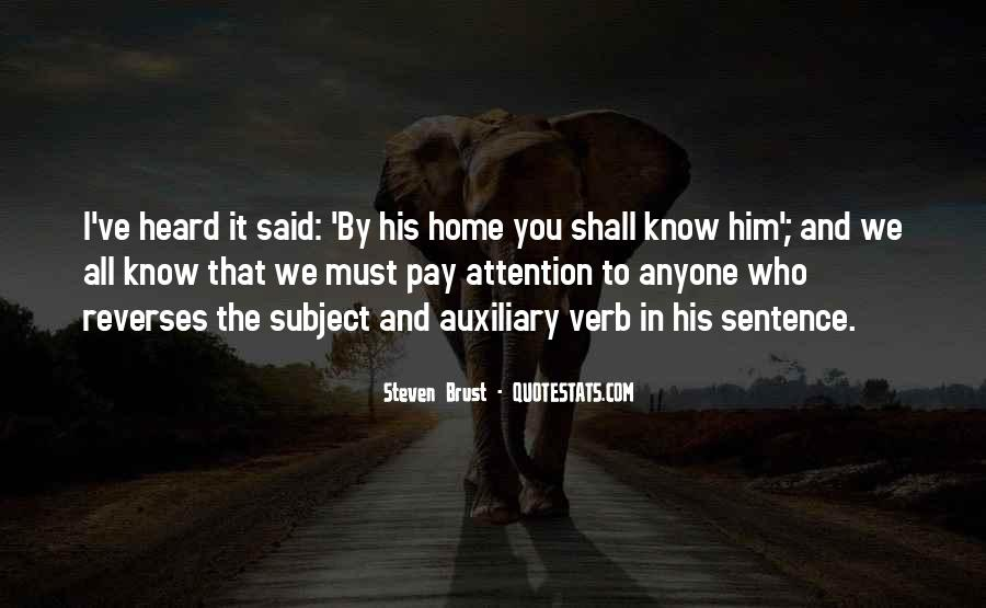 Pay More Attention To Me Quotes #32414