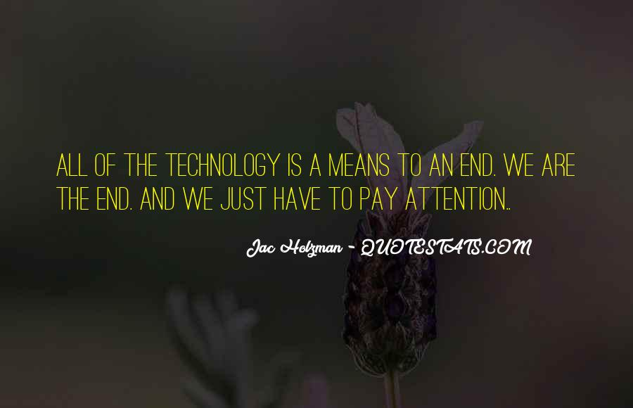 Pay More Attention To Me Quotes #38565