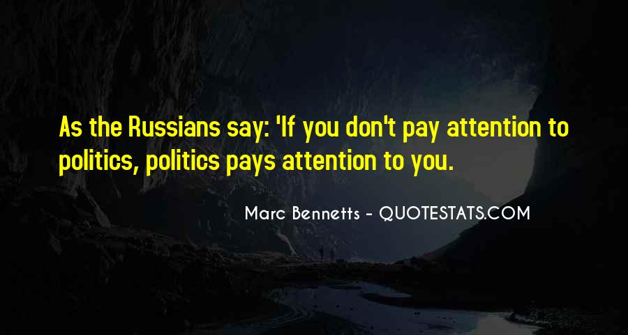 Pay More Attention To Me Quotes #42915