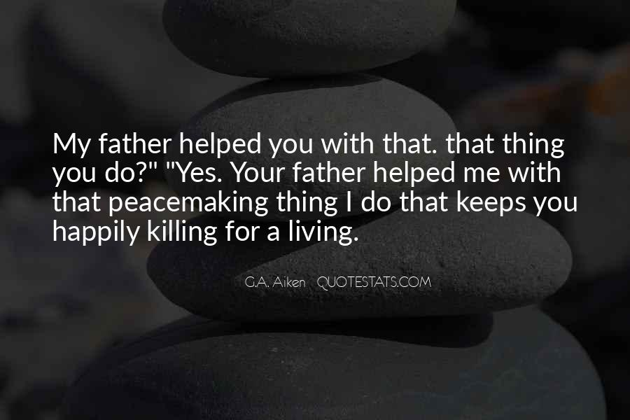 Peace Keeping Quotes #1453897