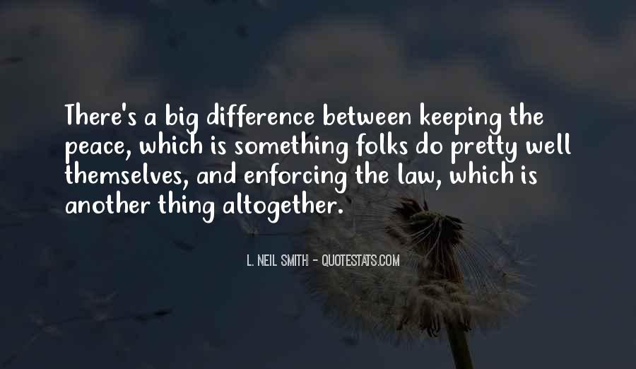 Peace Keeping Quotes #1478069
