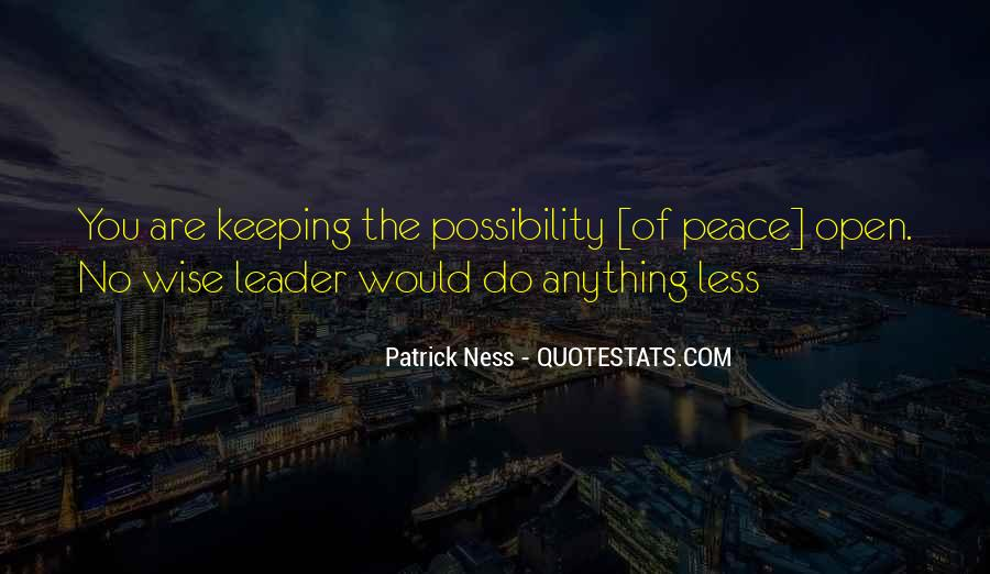 Peace Keeping Quotes #1745916