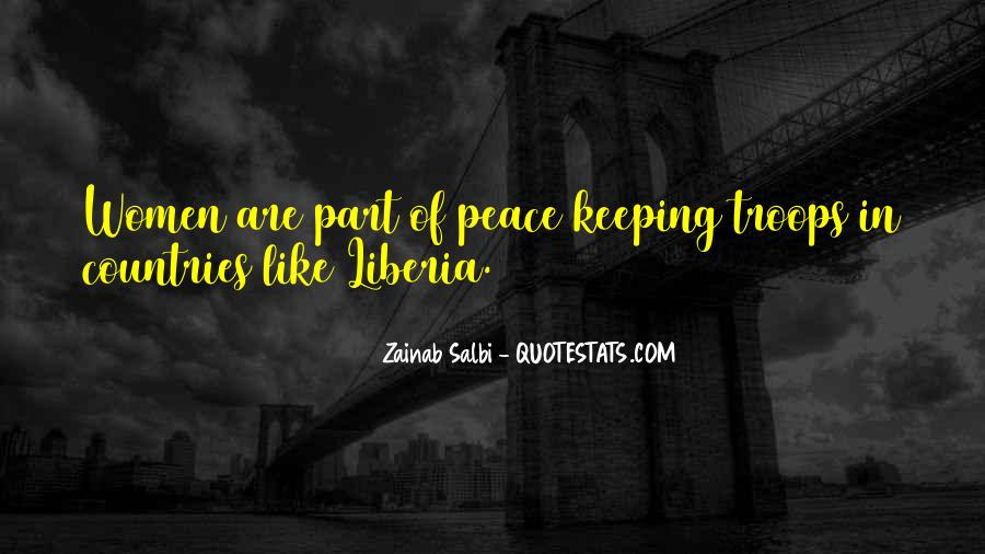 Peace Keeping Quotes #377060