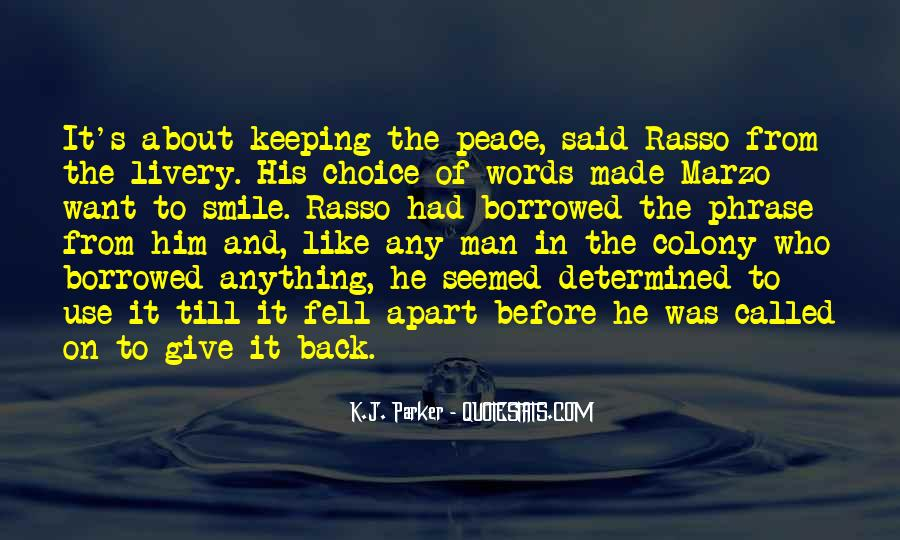 Peace Keeping Quotes #532650