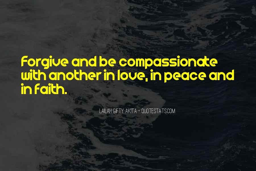 Peace Love Faith Quotes #1213681