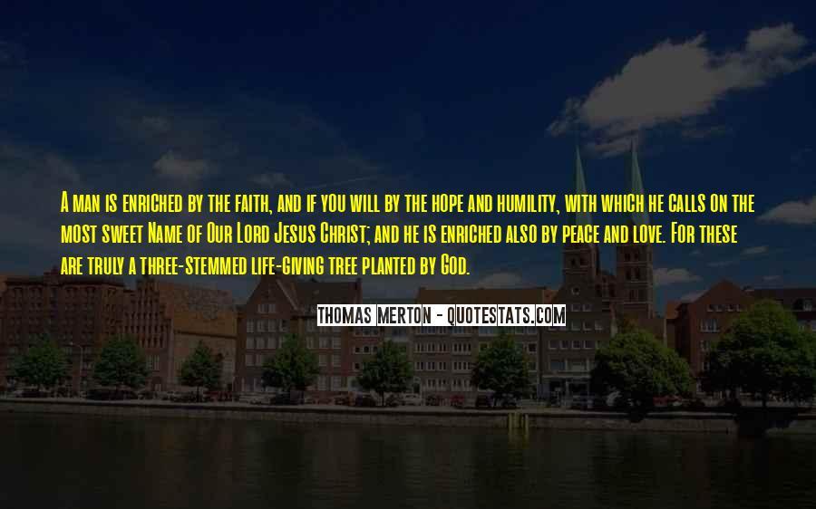 Peace Love Faith Quotes #1328365