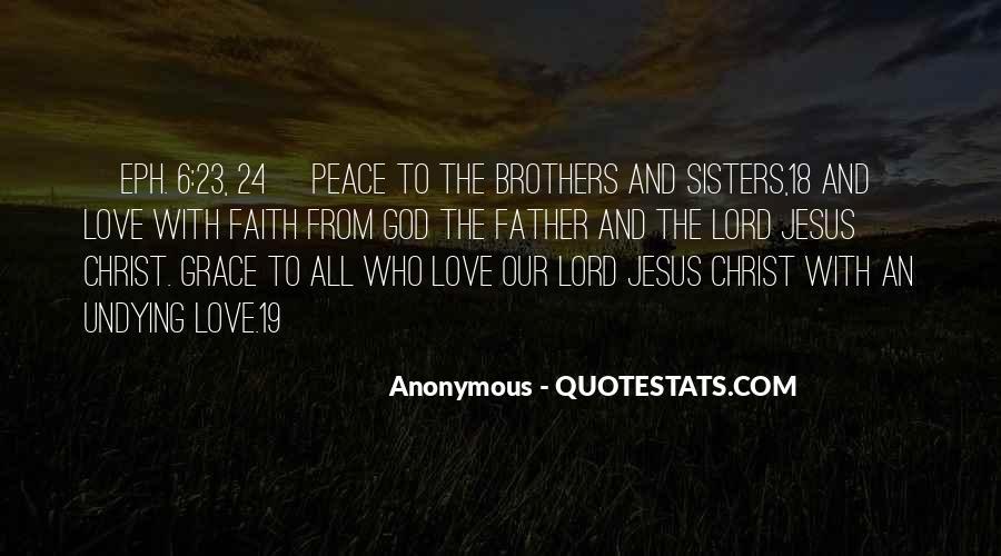 Peace Love Faith Quotes #1363136