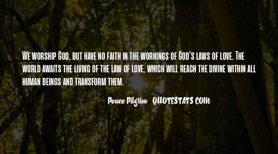 Peace Love Faith Quotes #1538492
