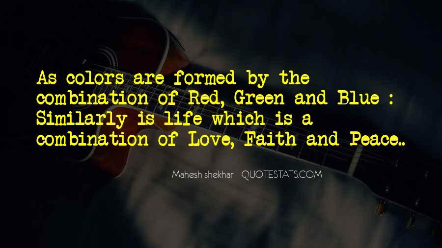 Peace Love Faith Quotes #1877207
