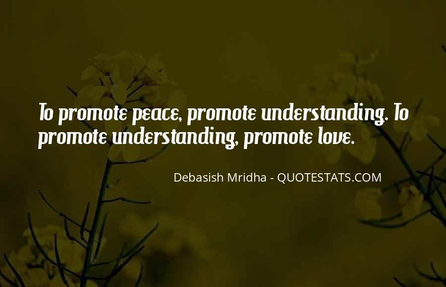 Peace Love Understanding Quotes #1482464