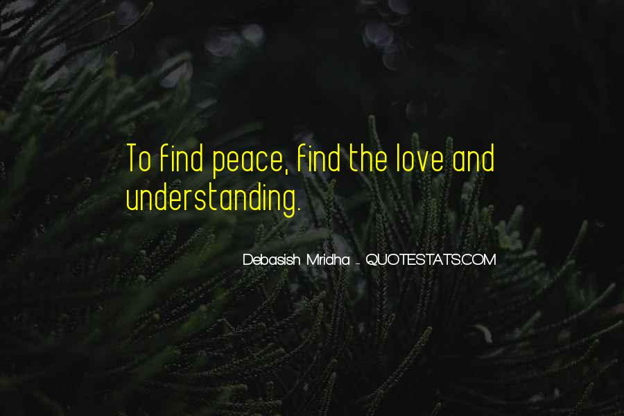 Peace Love Understanding Quotes #1543731