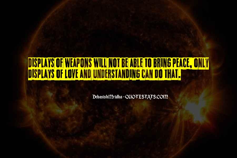 Peace Love Understanding Quotes #1852003
