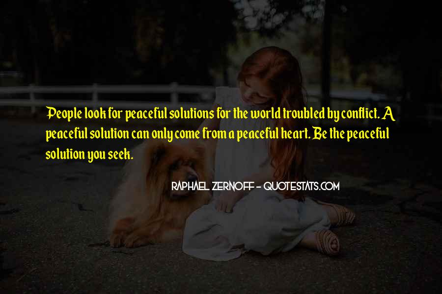 Peaceful Solutions Quotes #685805