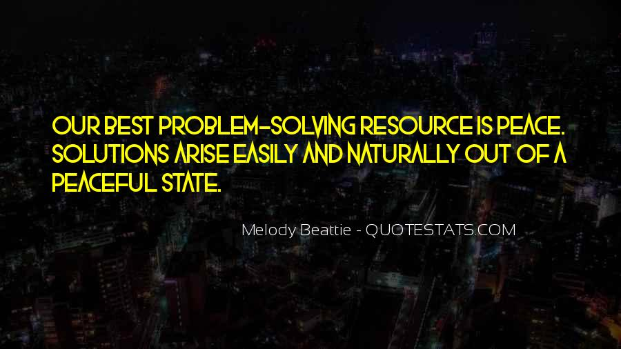 Peaceful Solutions Quotes #87357