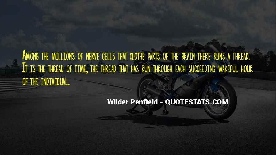 Penfield Quotes #23905