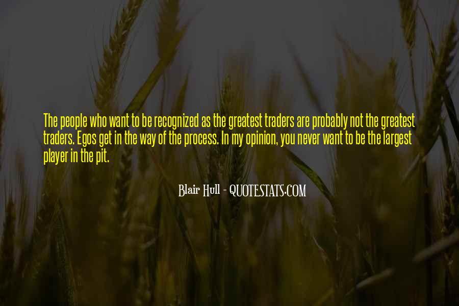 People's Egos Quotes #1002625