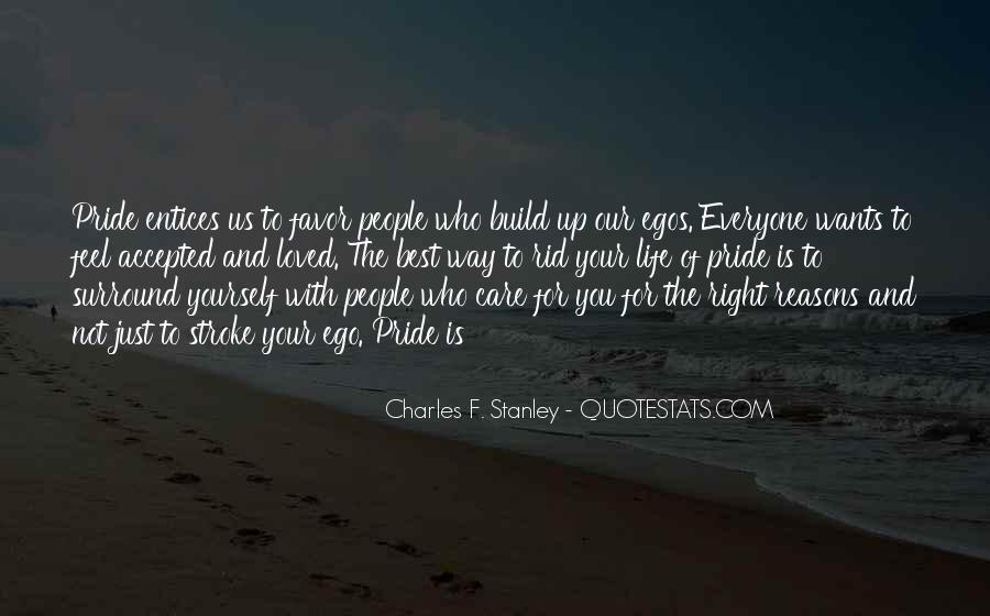 People's Egos Quotes #1020782