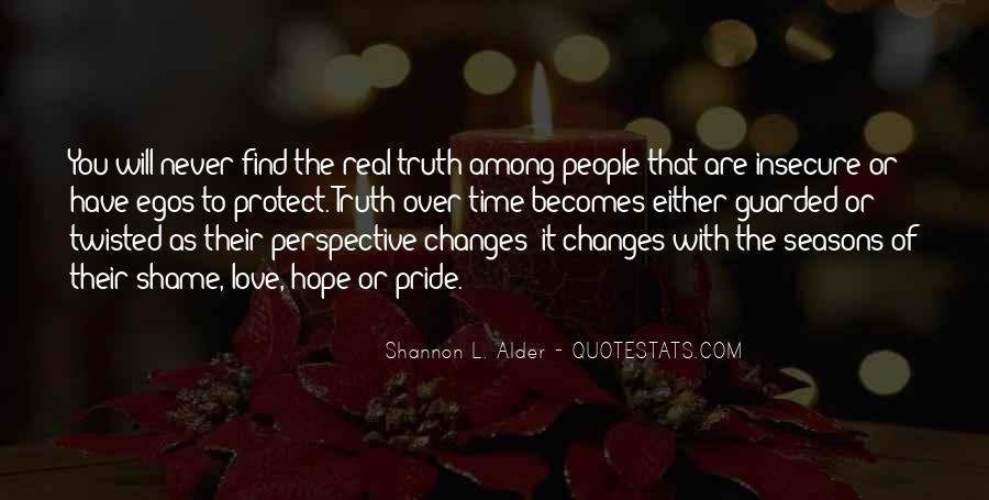 People's Egos Quotes #1062682
