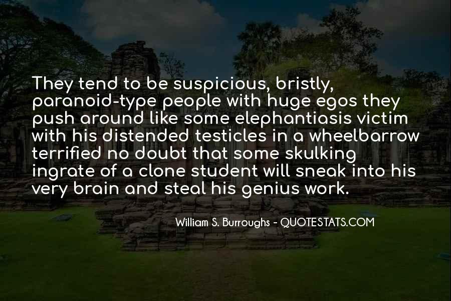 People's Egos Quotes #1109718