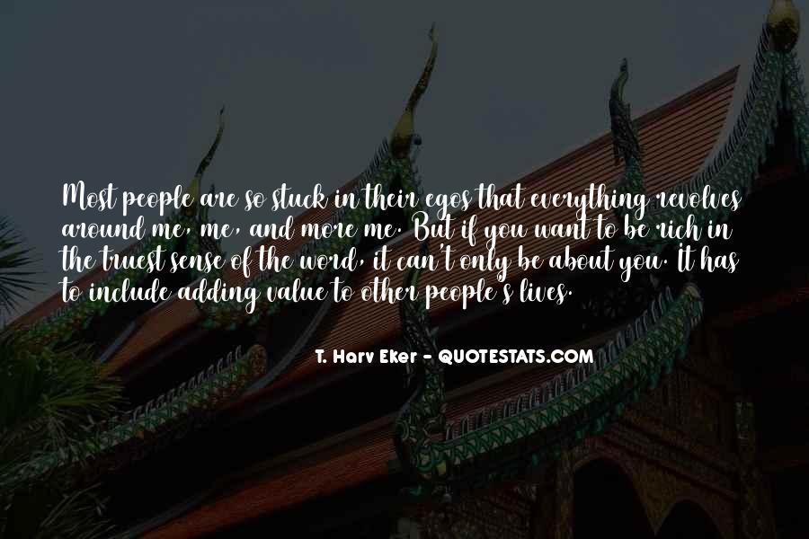 People's Egos Quotes #1136310