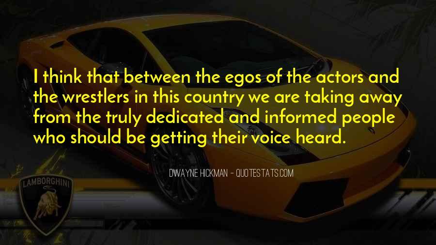 People's Egos Quotes #1168115