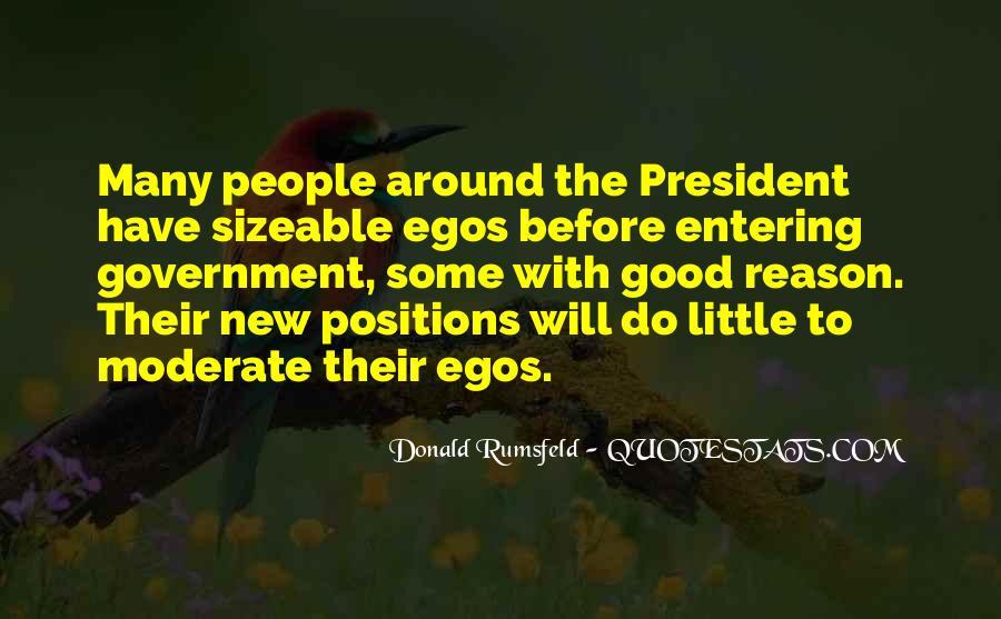 People's Egos Quotes #1269245