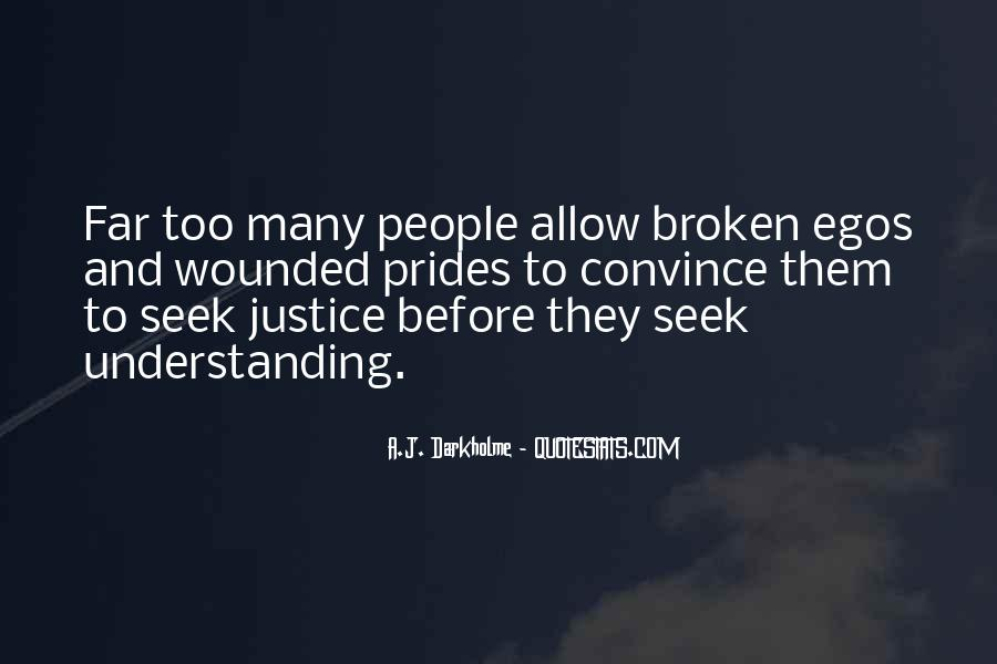 People's Egos Quotes #1282740