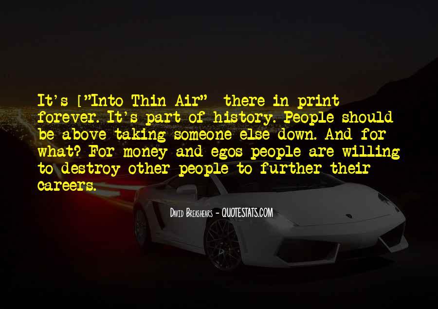 People's Egos Quotes #1292953