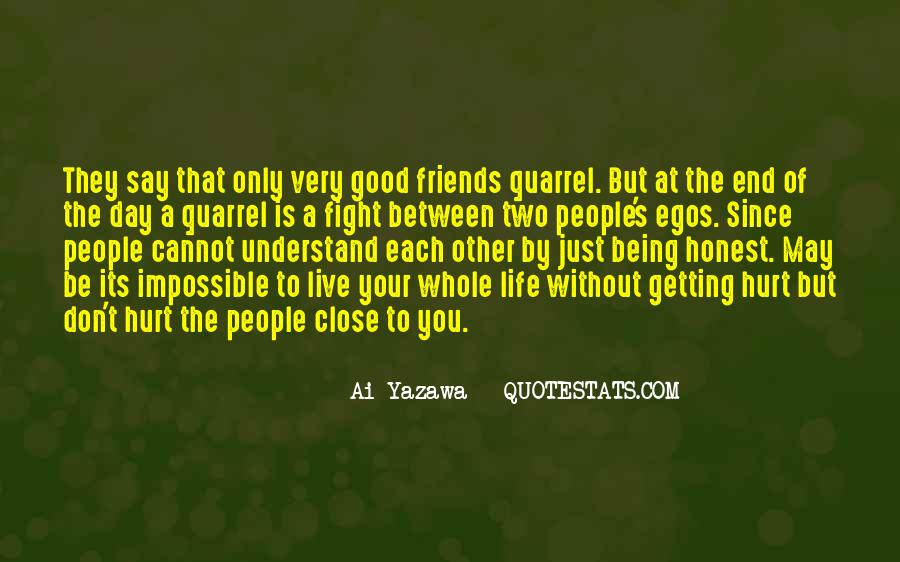 People's Egos Quotes #1489723