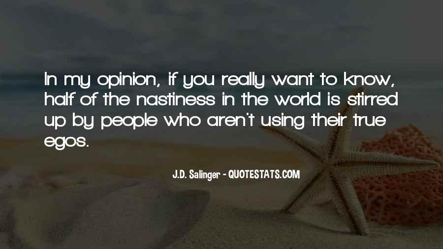 People's Egos Quotes #1835356