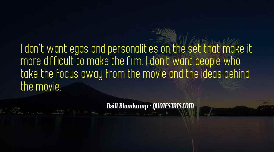 People's Egos Quotes #253287