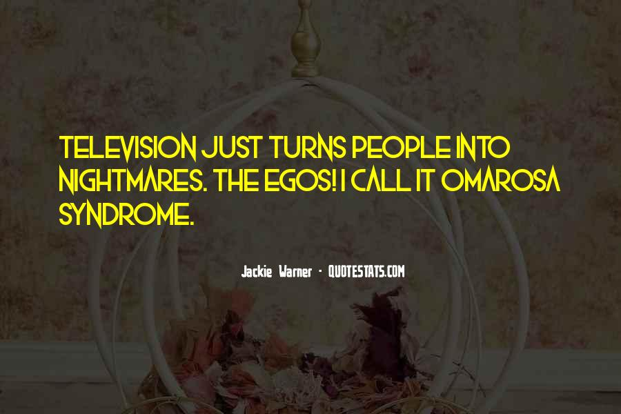 People's Egos Quotes #442441