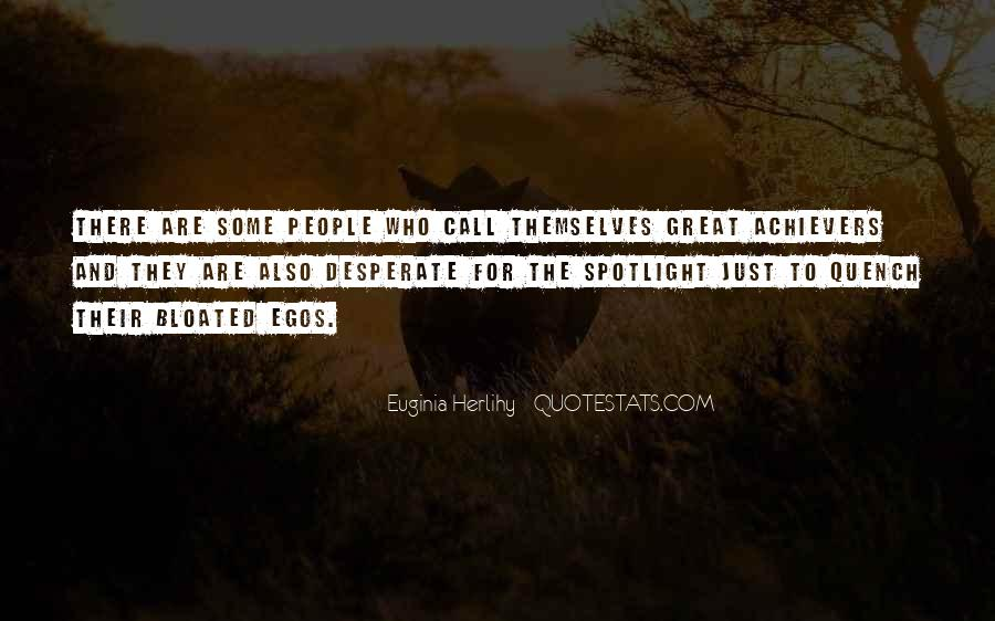 People's Egos Quotes #480994