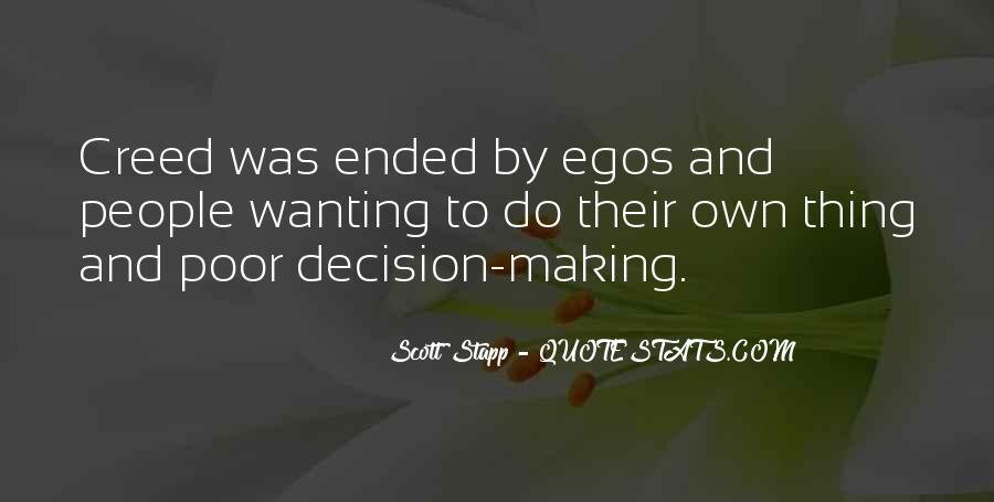 People's Egos Quotes #566106