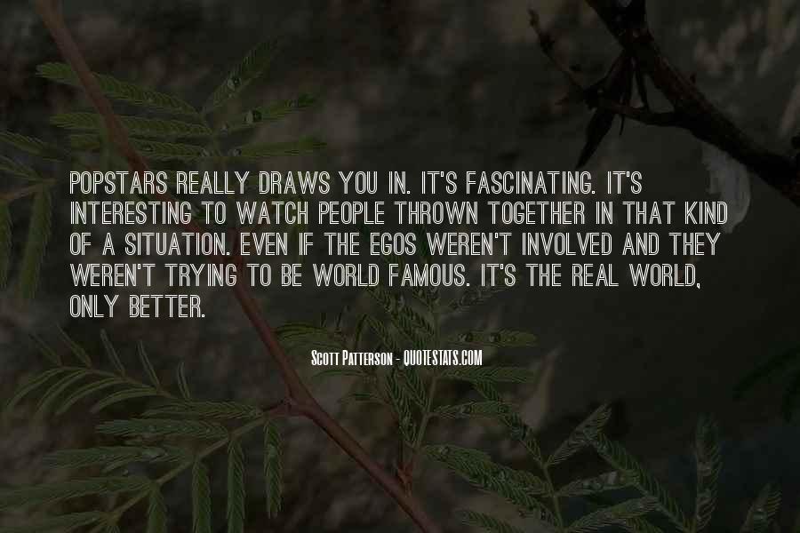 People's Egos Quotes #692844