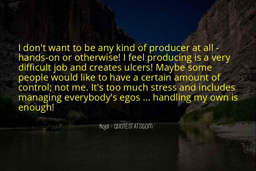 People's Egos Quotes #719039