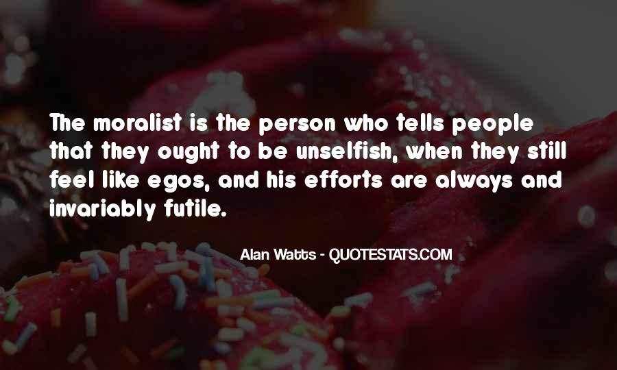 People's Egos Quotes #745880