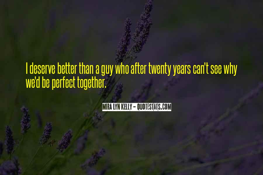 Perfect Guy For You Quotes #438419