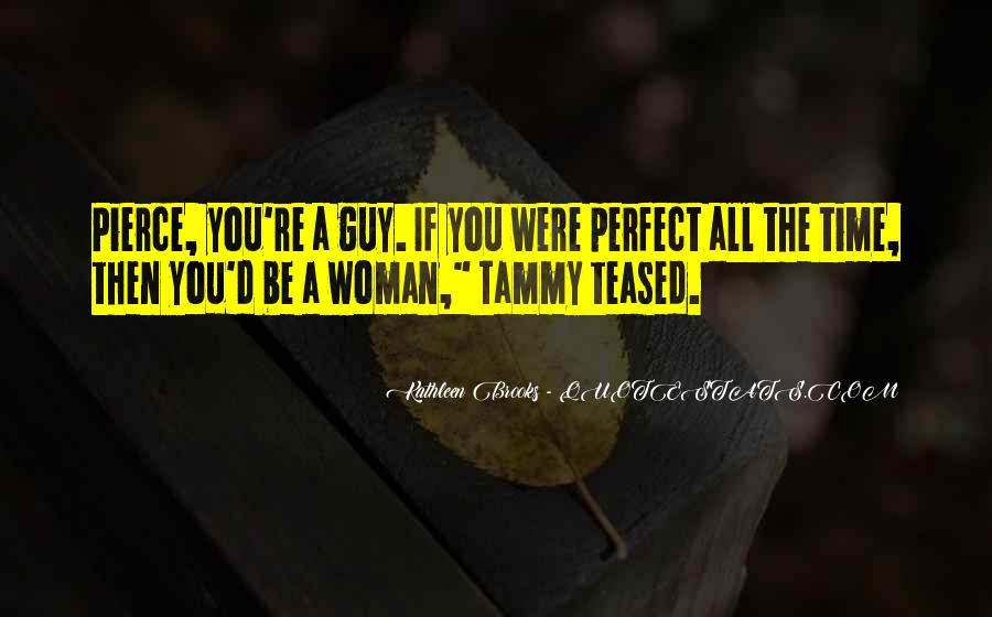 Perfect Guy For You Quotes #476723