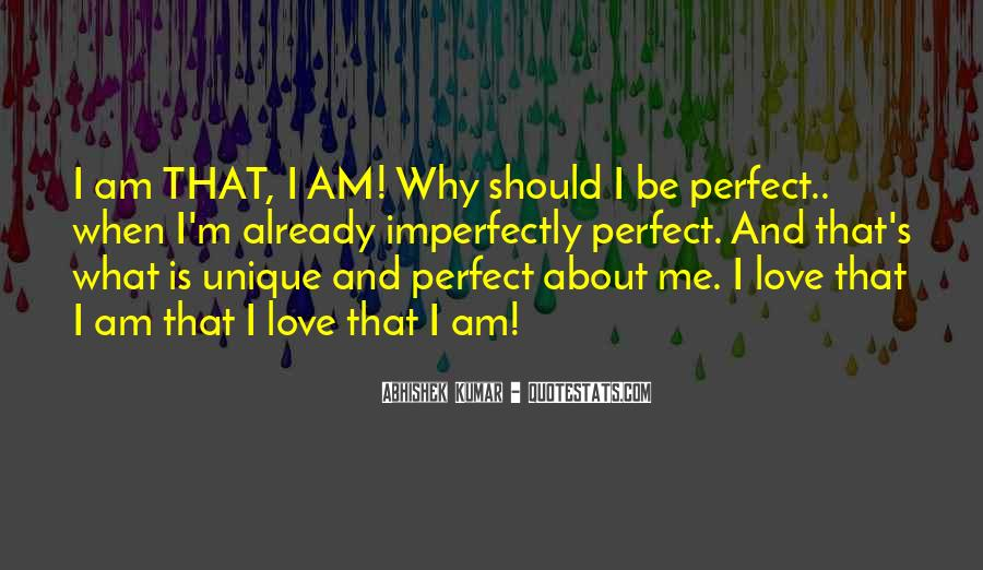 Perfect Imperfection Love Quotes #1071743