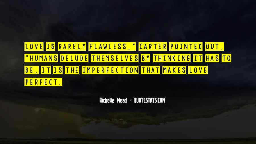 Perfect Imperfection Love Quotes #1357729