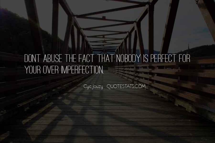 Perfect Imperfection Love Quotes #535660