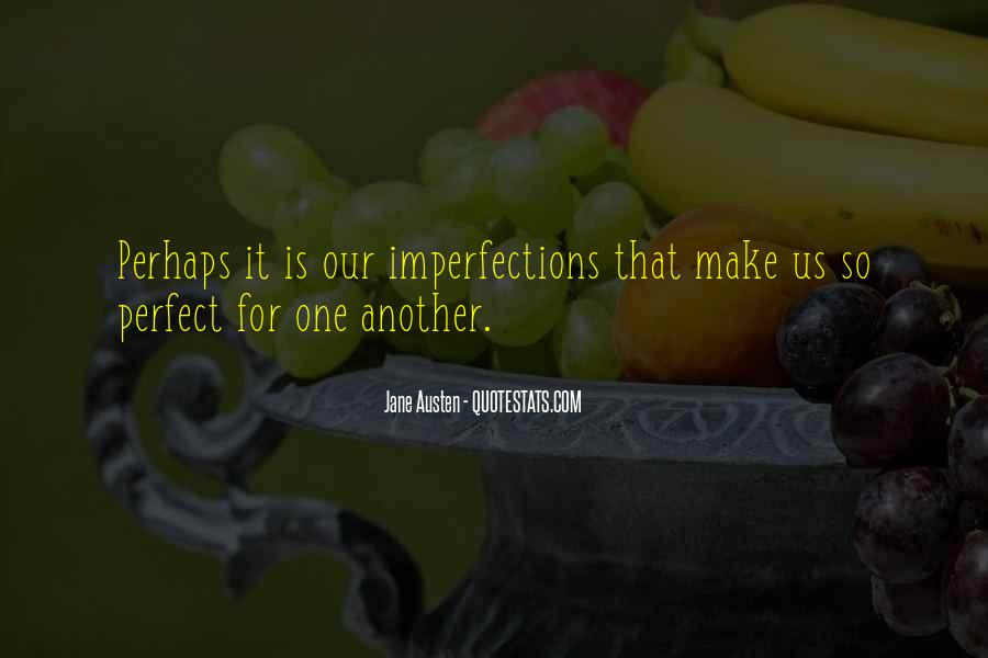 Perfect Imperfection Love Quotes #921663