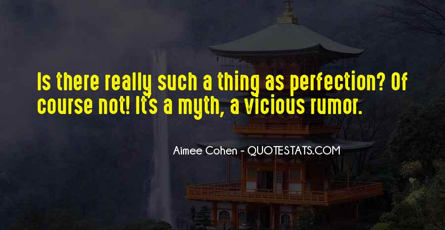 Perfection Unattainable Quotes #1274379