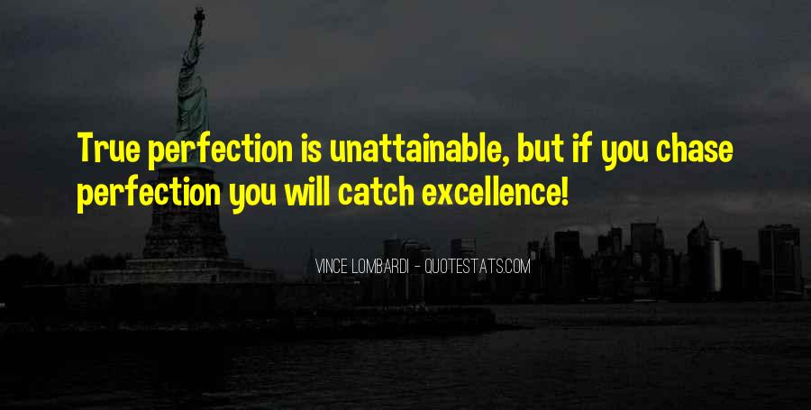 Perfection Unattainable Quotes #47923