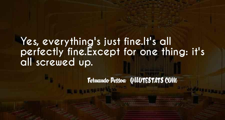 Perfectly Fine Without You Quotes #1073626